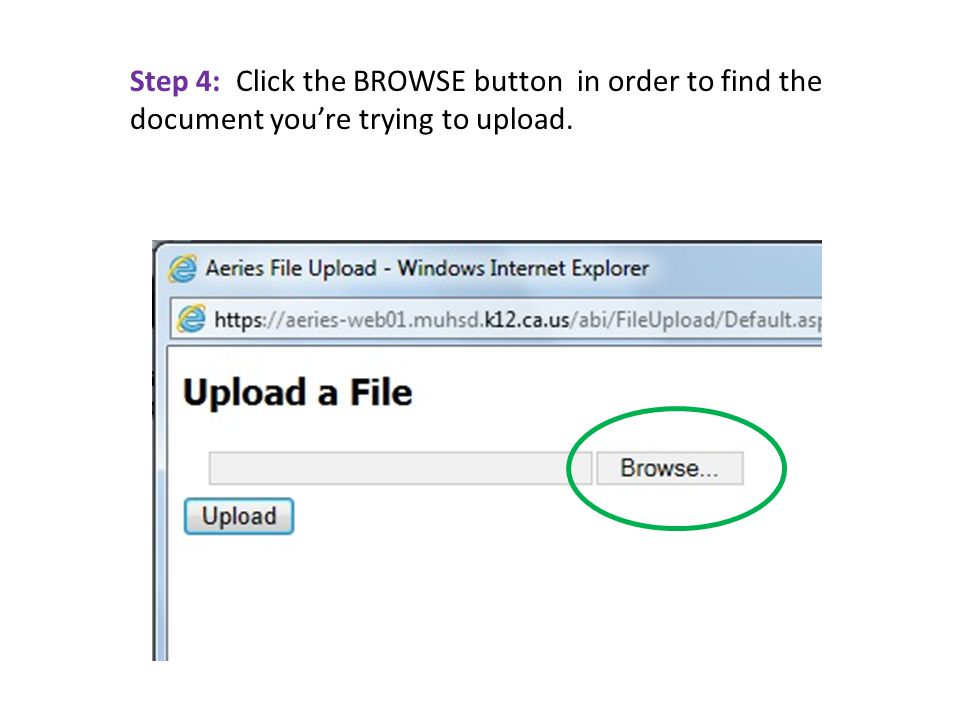 Step 4: Click the BROWSE button in order to find the document you're trying to upload.