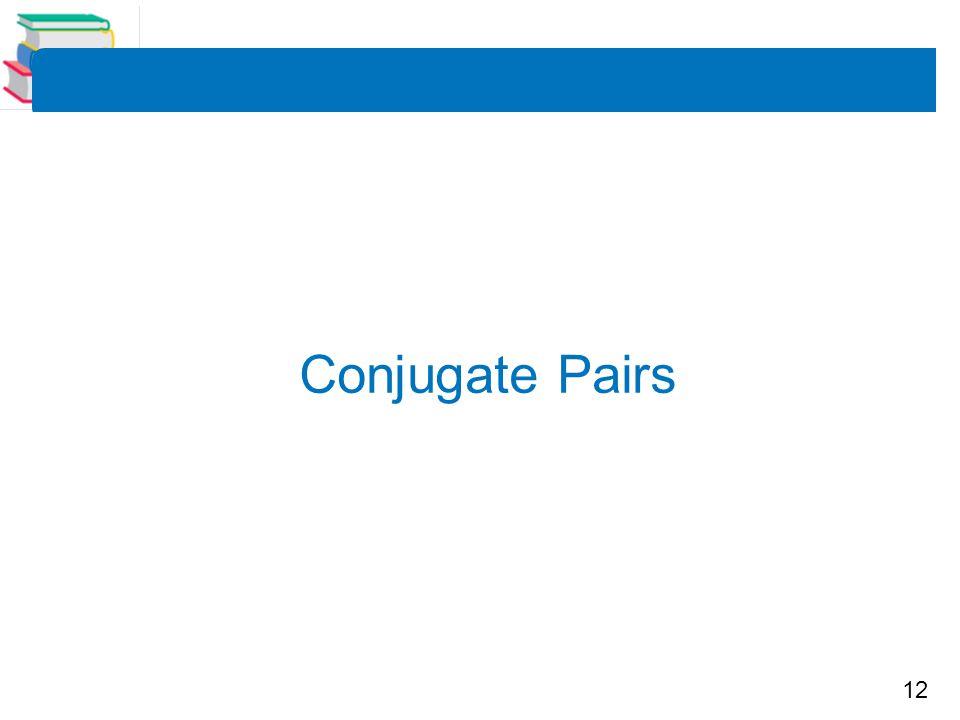 12 Conjugate Pairs