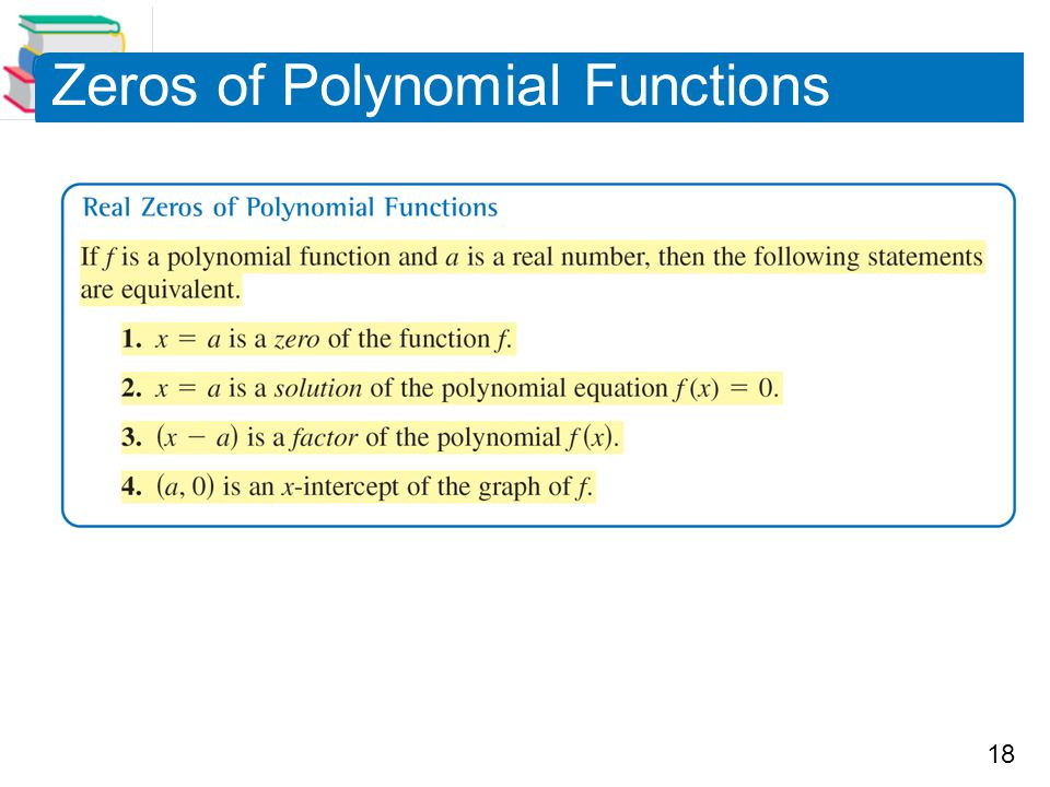 18 Zeros of Polynomial Functions
