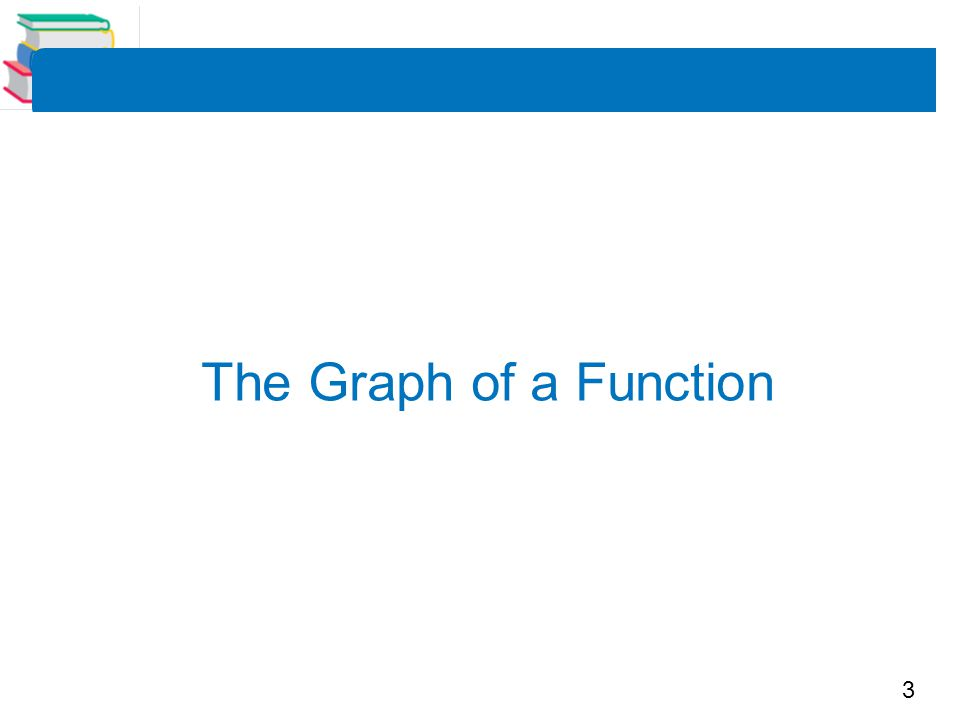 4 Example 1 – Finding the Domain and Range of a Function Use the graph of the function f shown below to find: (a) the domain of f, (b) the function values f (–1) and f (2), and (c) the range of f.