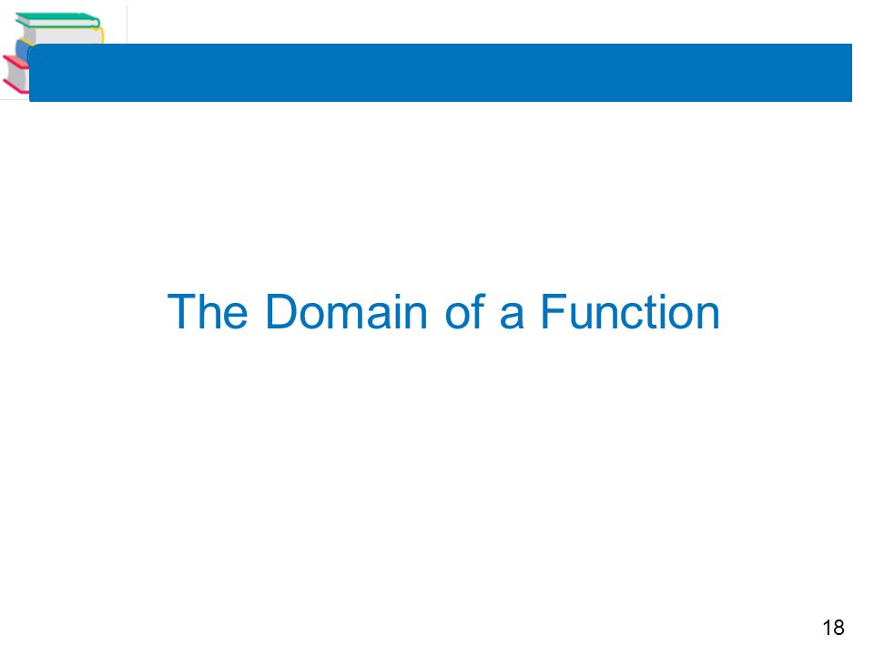 18 The Domain of a Function