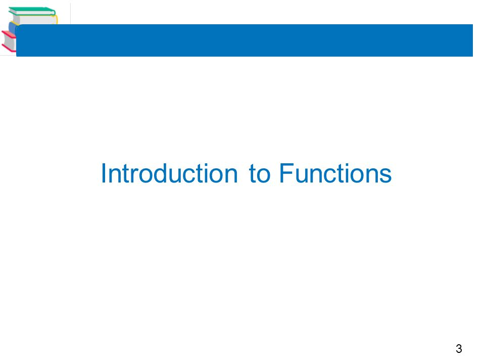3 Introduction to Functions