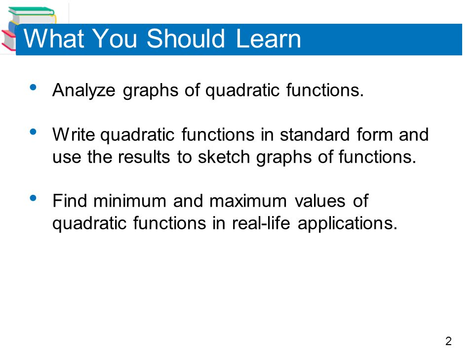 3 The Graph of a Quadratic Function
