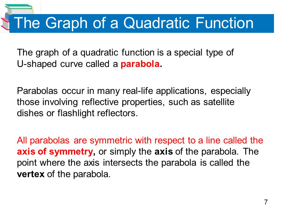 8 The Graph of a Quadratic Function