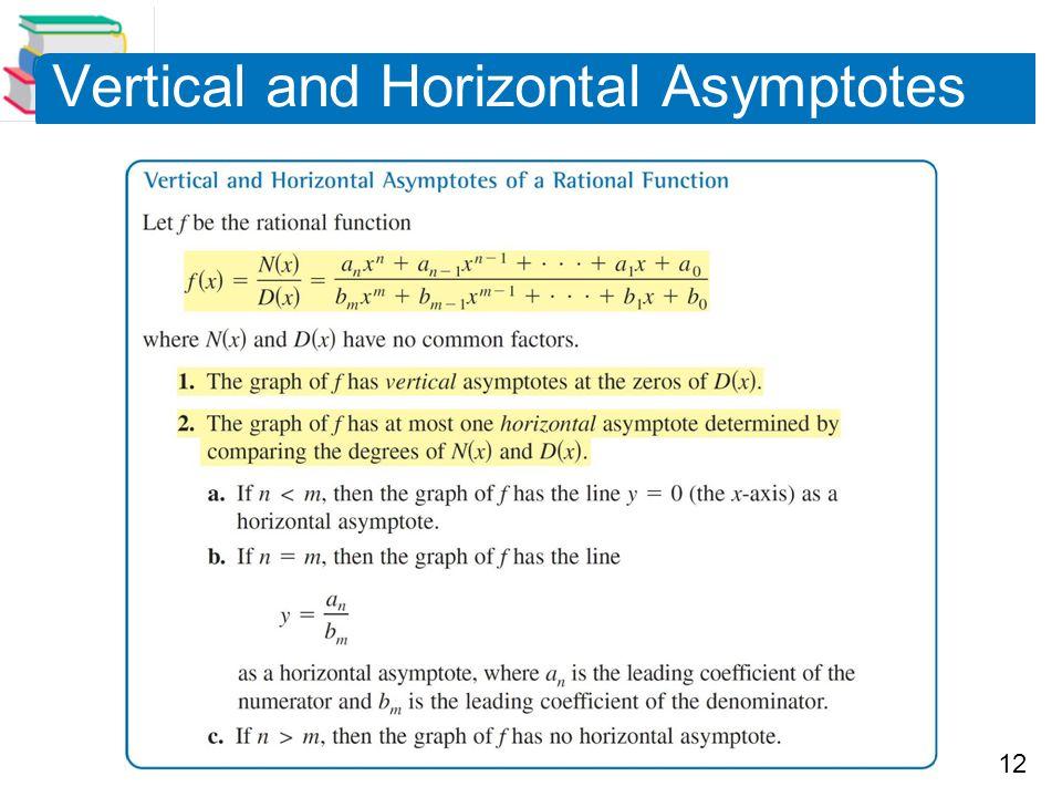 12 Vertical and Horizontal Asymptotes