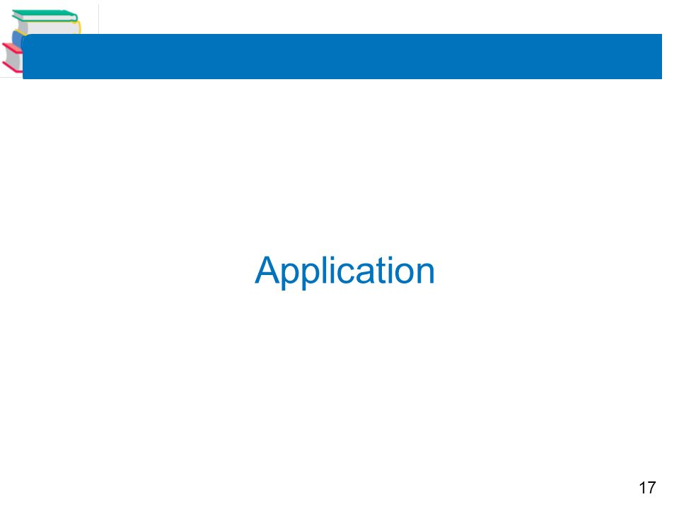 17 Application
