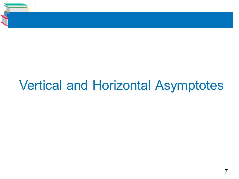 7 Vertical and Horizontal Asymptotes