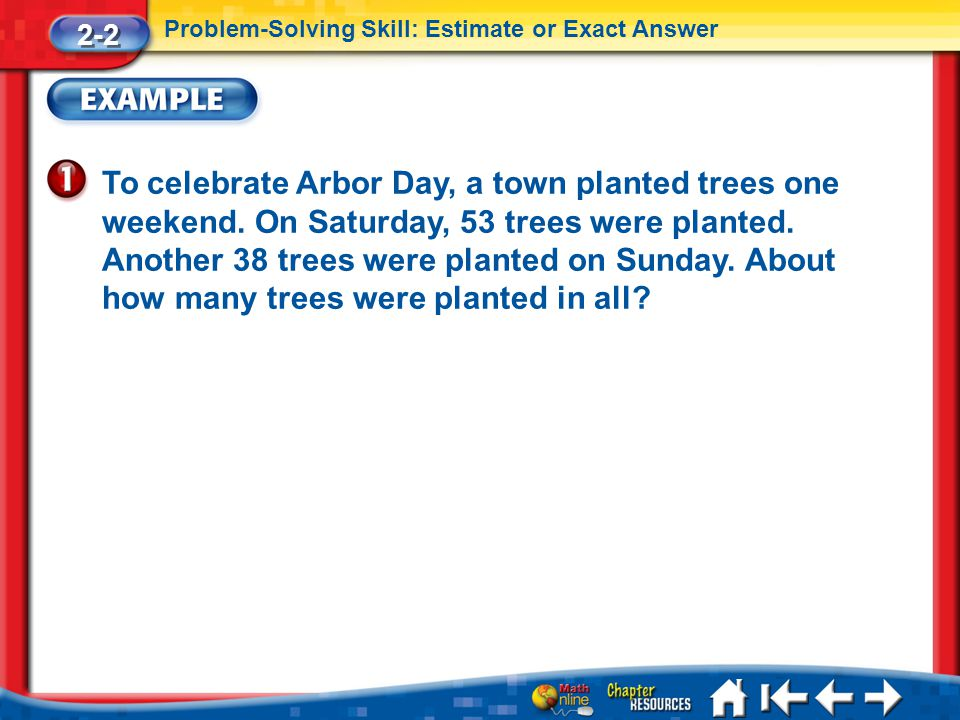 Lesson 2 Ex1 To celebrate Arbor Day, a town planted trees one weekend.