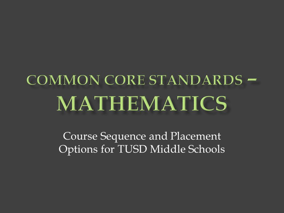 Course Sequence and Placement Options for TUSD Middle Schools