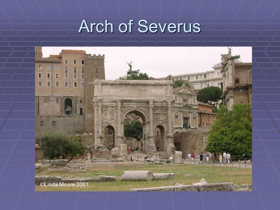 Arch of Severus ©Linda Moore 2001