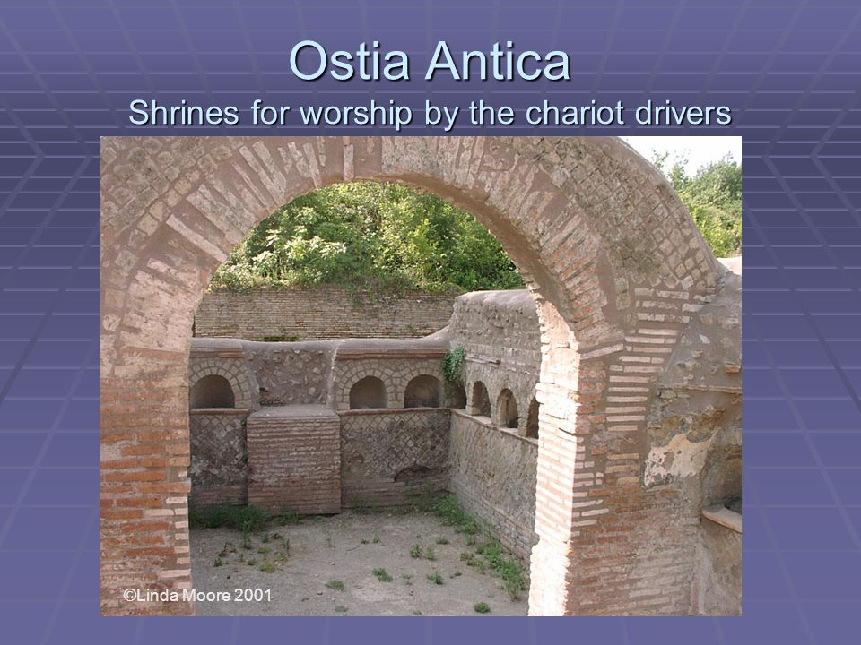 Ostia Antica Shrines for worship by the chariot drivers ©Linda Moore 2001