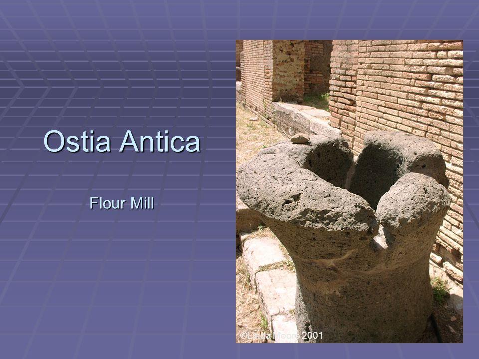 Ostia Antica Flour Mill ©Linda Moore 2001