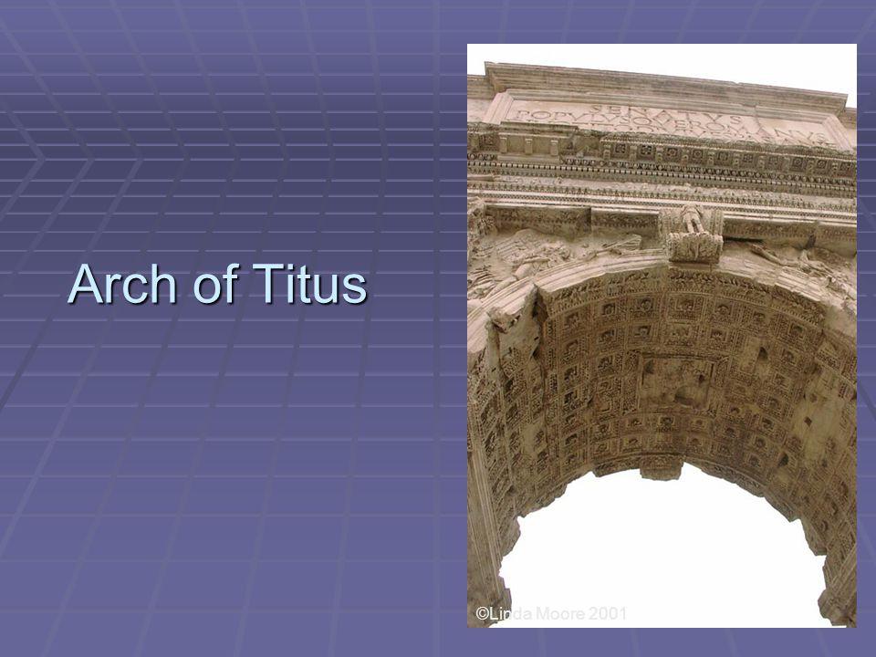 Arch of Titus ©Linda Moore 2001
