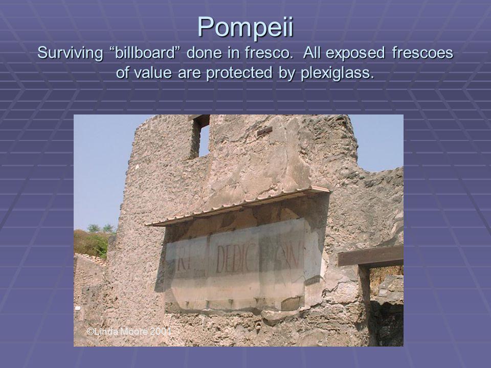Pompeii Surviving billboard done in fresco.