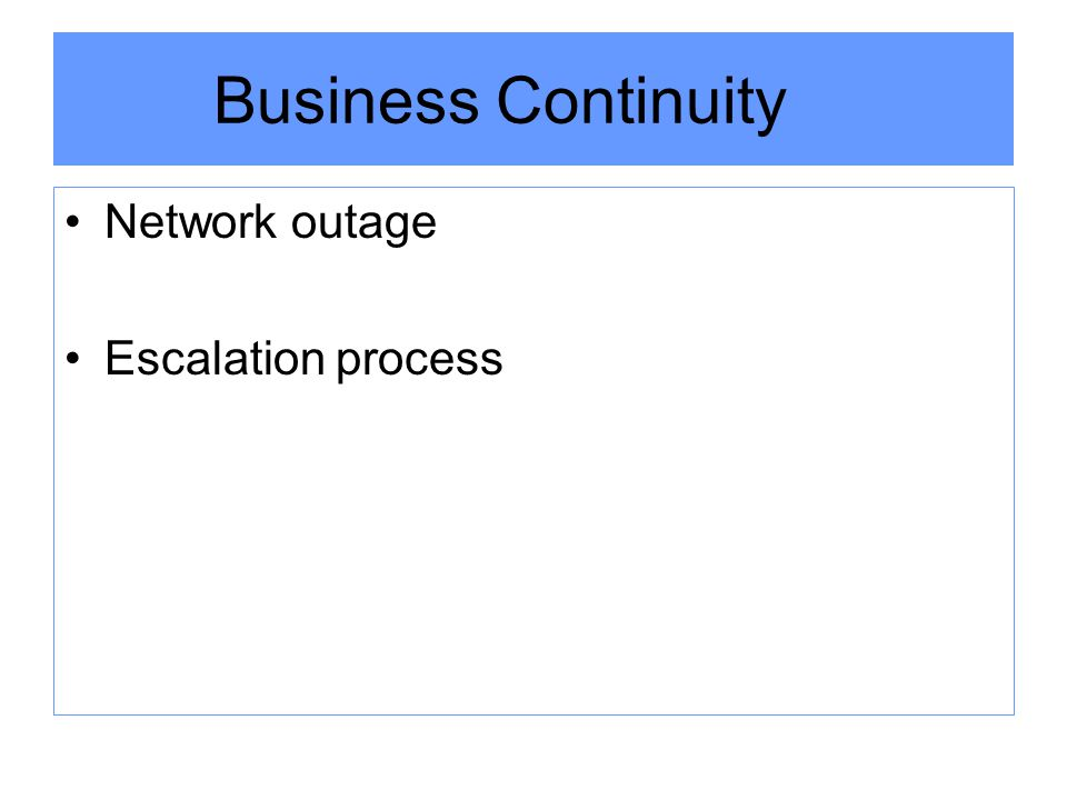 Business Continuity Network outage Escalation process