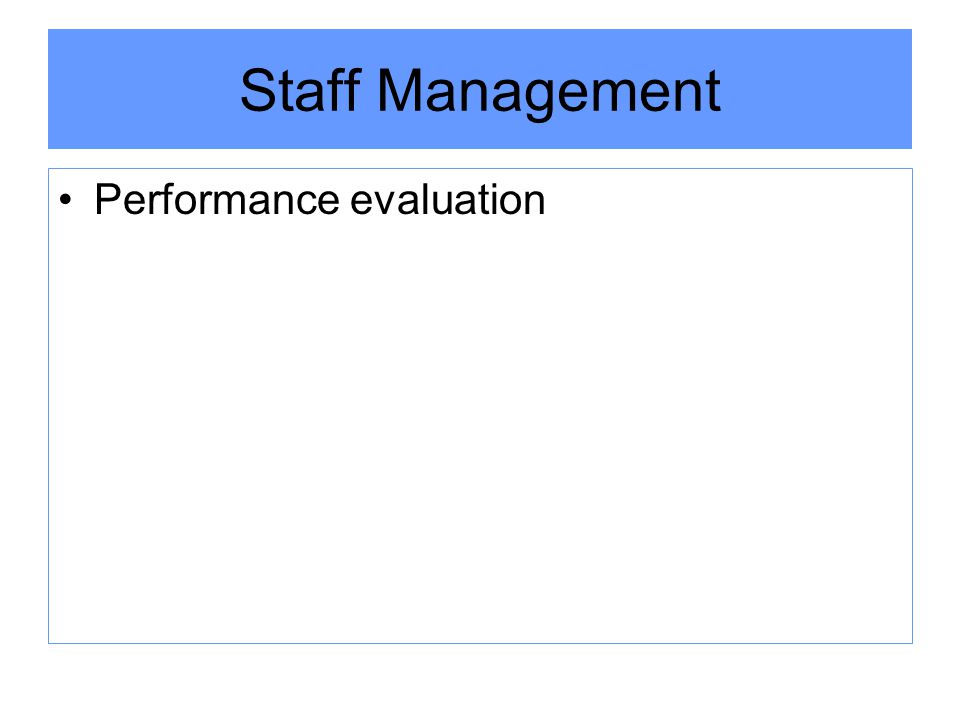 Staff Management Performance evaluation