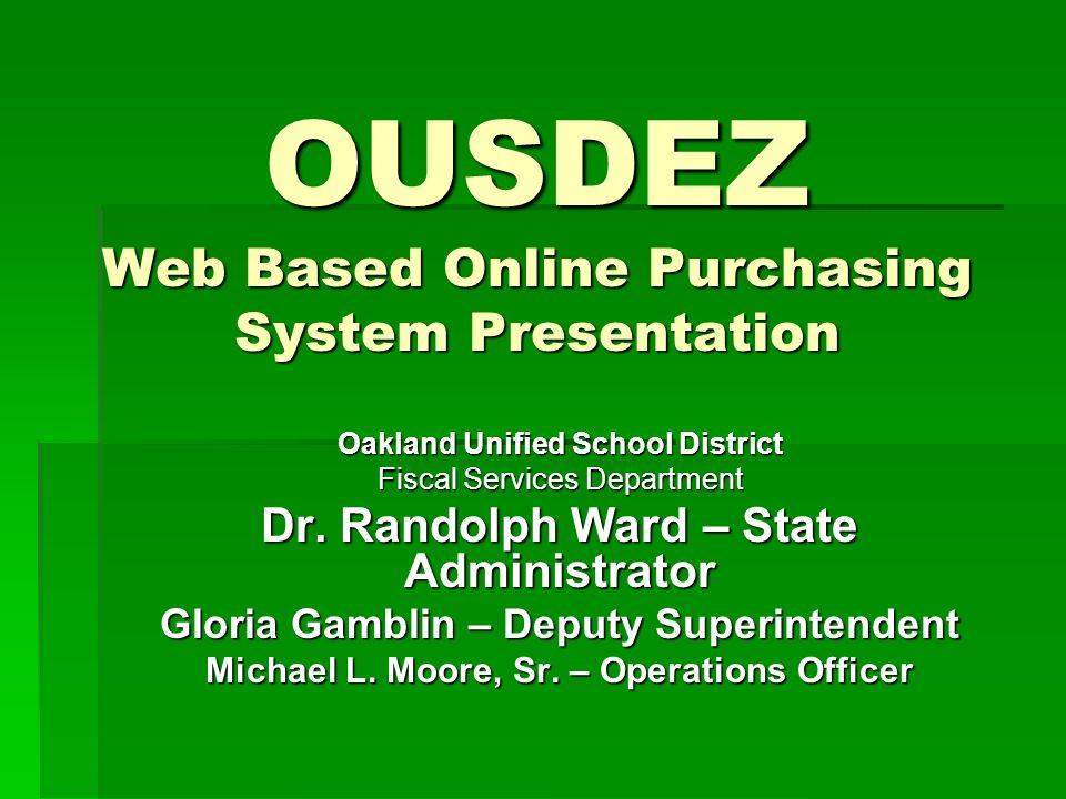 Oakland Unified School District Procurement & Distribution Office What is OUSDEZ.