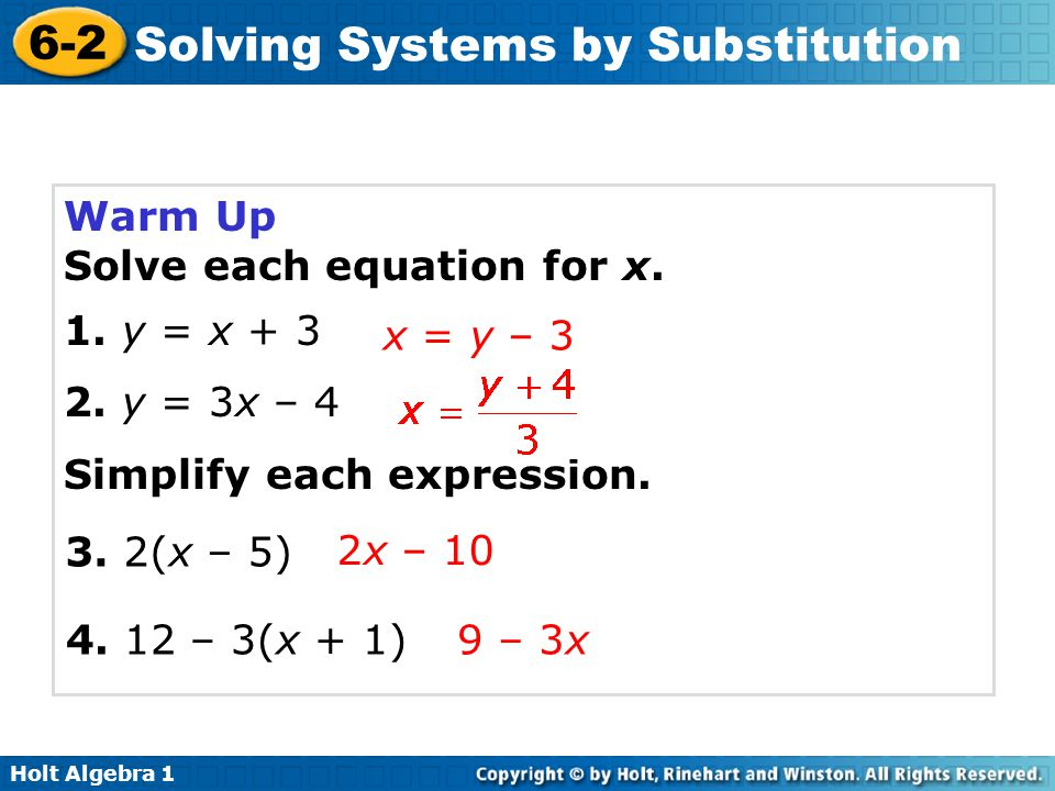 Holt Algebra 1 6-2 Solving Systems by Substitution Warm Up Continued Evaluate each expression for the given value of x.