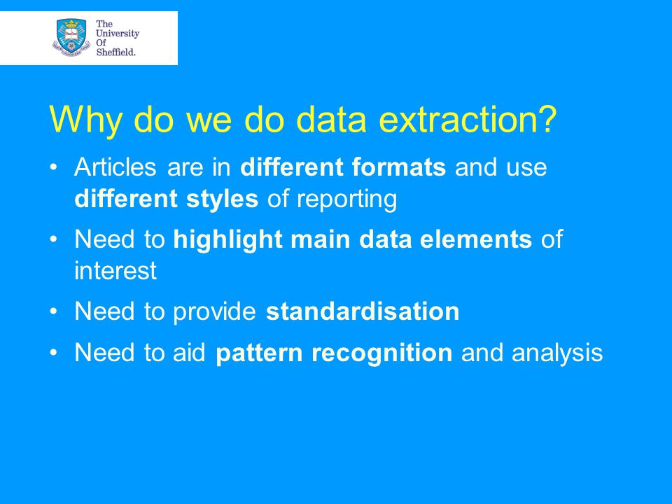 Why do we do data extraction.