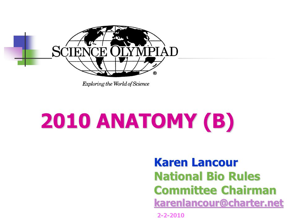 ANATOMY Event Content: 2010 BASIC ANATOMY (Structure and function)  Skeletal System  Muscular System  Major disorders  Treatment and prevention of disorders PROCESS SKILLS - observations, inferences, predictions, calculations, data analysis, and conclusions.