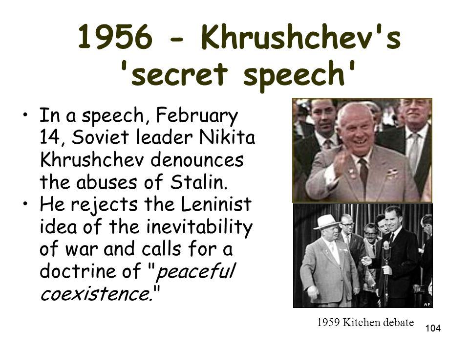 103 Nikita Khrushchev Takes Over Closed prison camps Eased censorship
