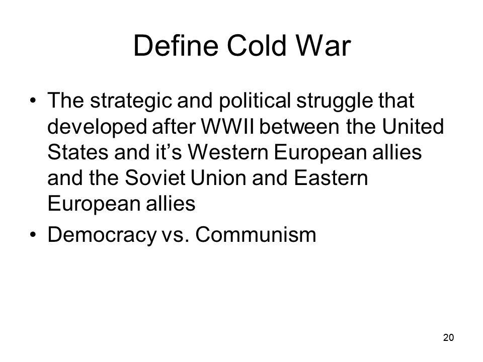19 The Cold War 1945-1990 US vs Union of Soviet Socialist Republics