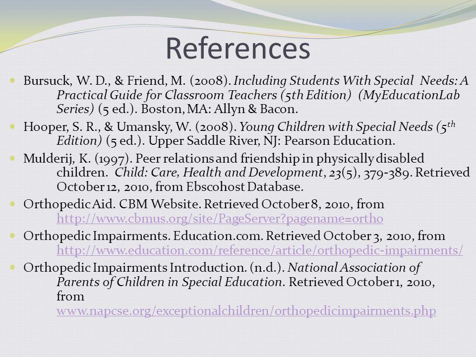 References Bursuck, W. D., & Friend, M. (2008).