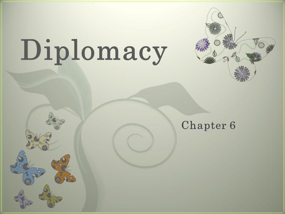 7 Diplomacy