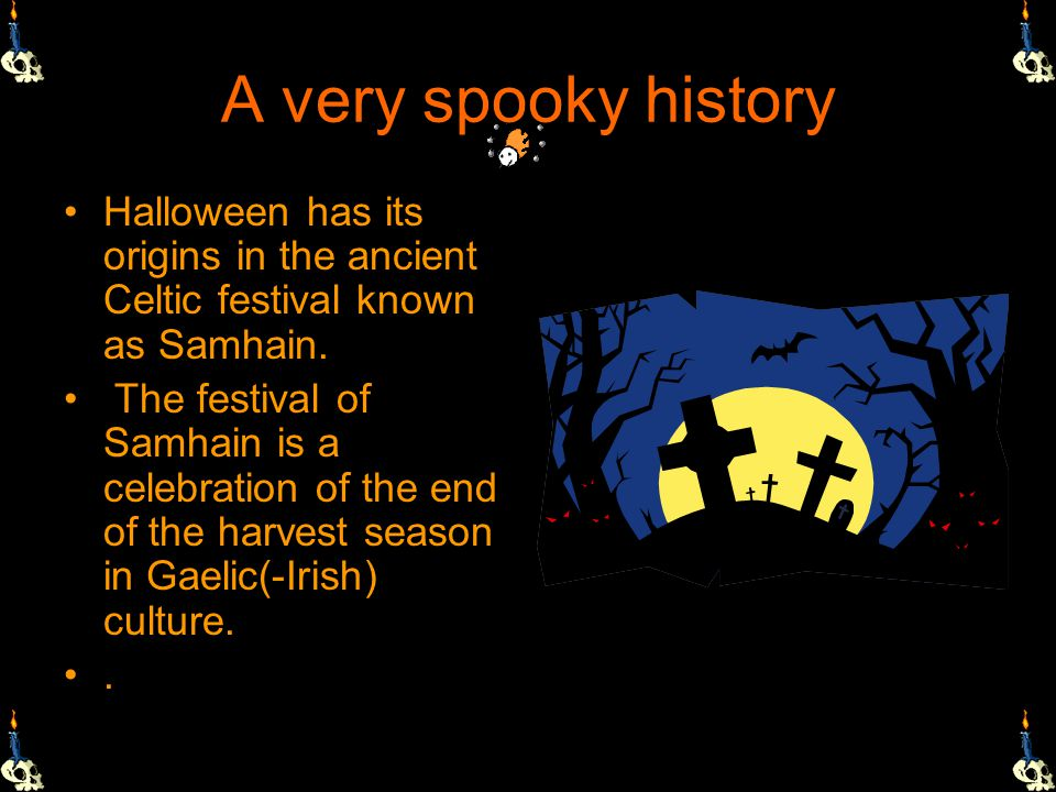 Introduction Halloween is holiday celebrated on the night of October 31 st in many countries all over the world. Mostly known in the USA because irish