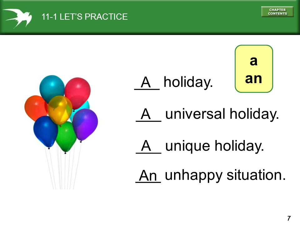7 11-1 LET'S PRACTICE a an ___ holiday. A ___ universal holiday.