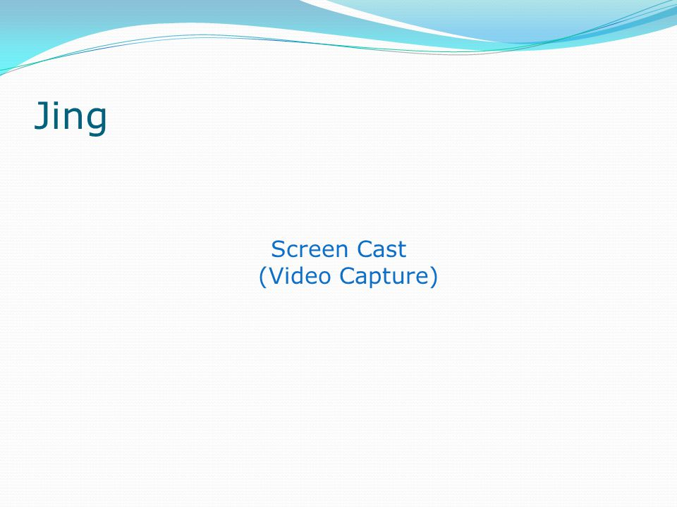 Jing Screen Cast (Video Capture)