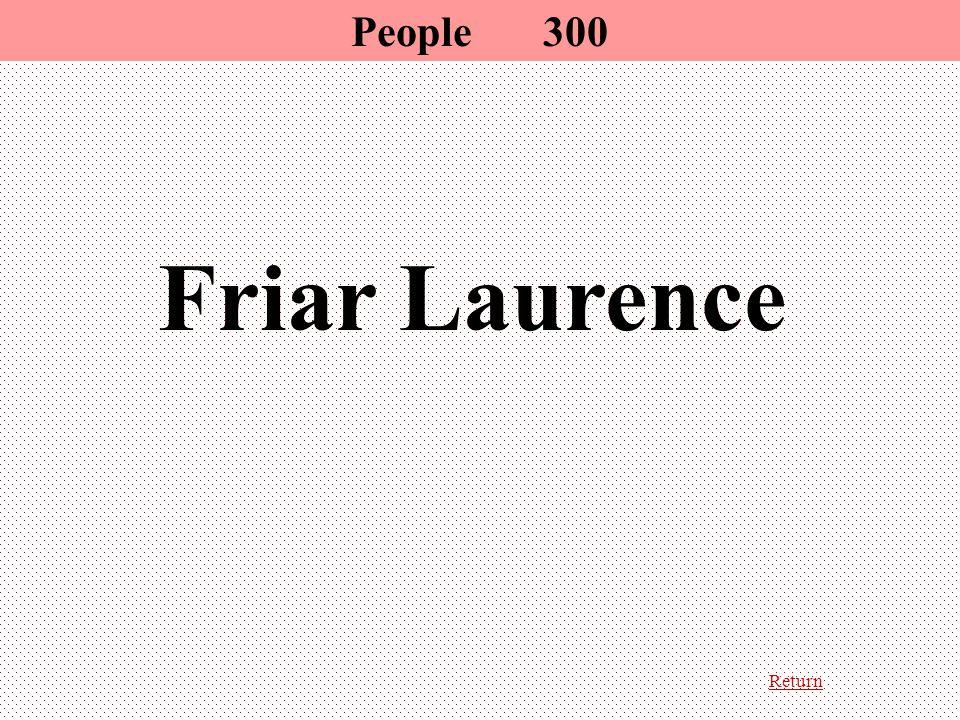 Return Friar Laurence People 300