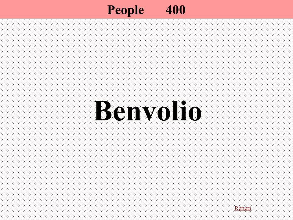 Return Benvolio People 400