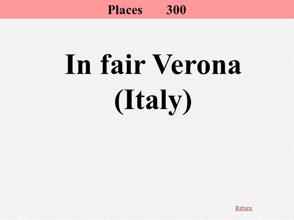Return In fair Verona (Italy) Places300