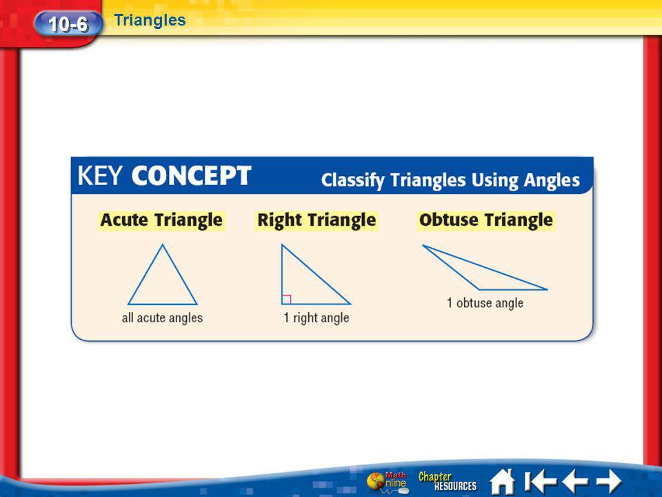 Lesson 6 Key Concept 1 10-6 Triangles