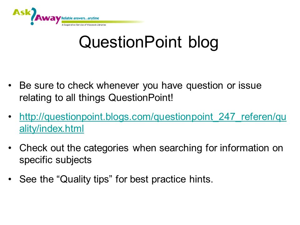 QuestionPoint blog Be sure to check whenever you have question or issue relating to all things QuestionPoint.