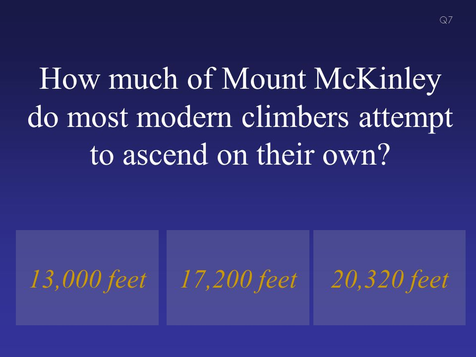 How much of Mount McKinley do most modern climbers attempt to ascend on their own.