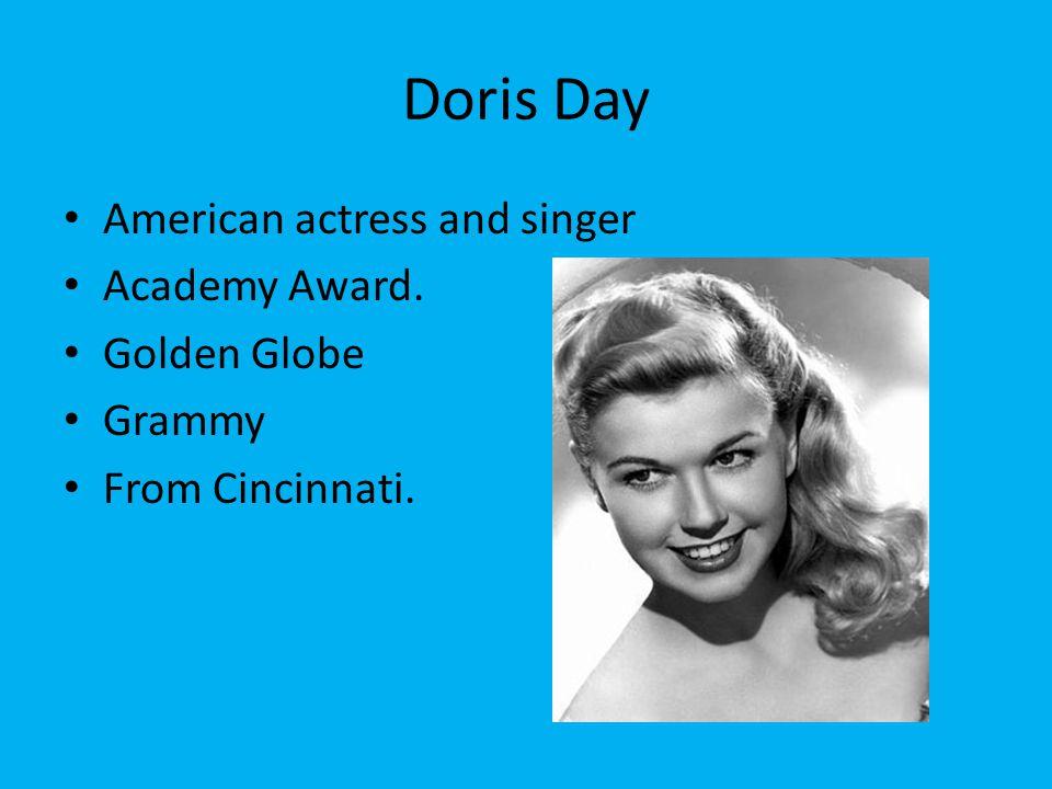 Doris Day American actress and singer Academy Award. Golden Globe Grammy From Cincinnati.