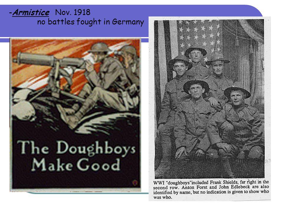 -Armistice Nov. 1918 no battles fought in Germany