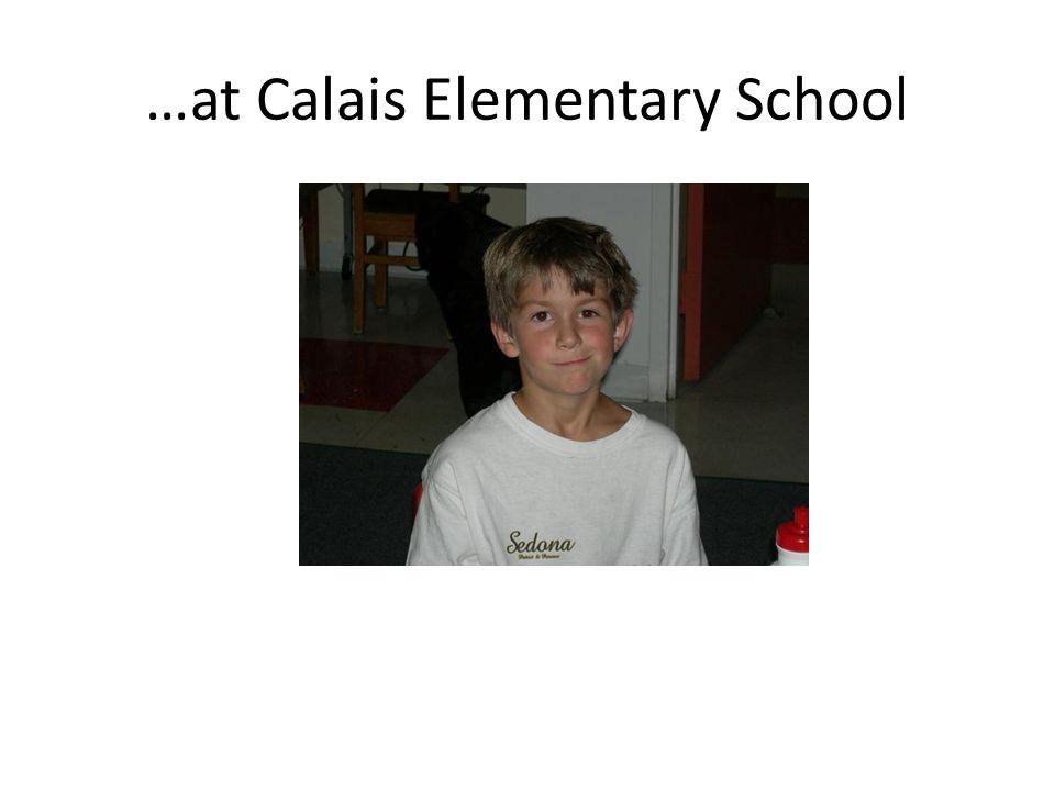 …at Calais Elementary School