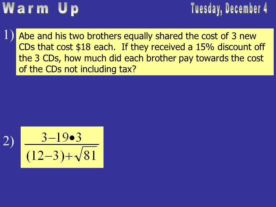 Abe and his two brothers equally shared the cost of 3 new CDs that cost $18 each.