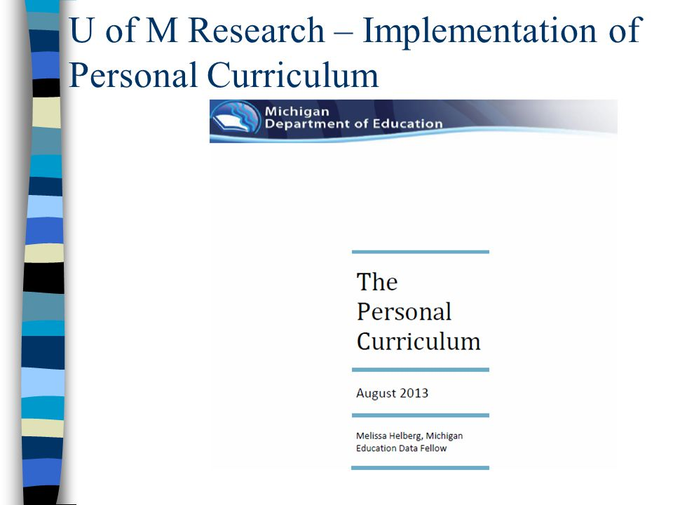 U of M Research – Implementation of Personal Curriculum