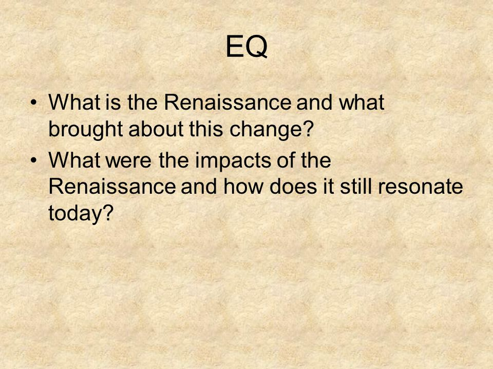 What differences do you notice between Medieval art/architecture versus Renaissance art/architecture?