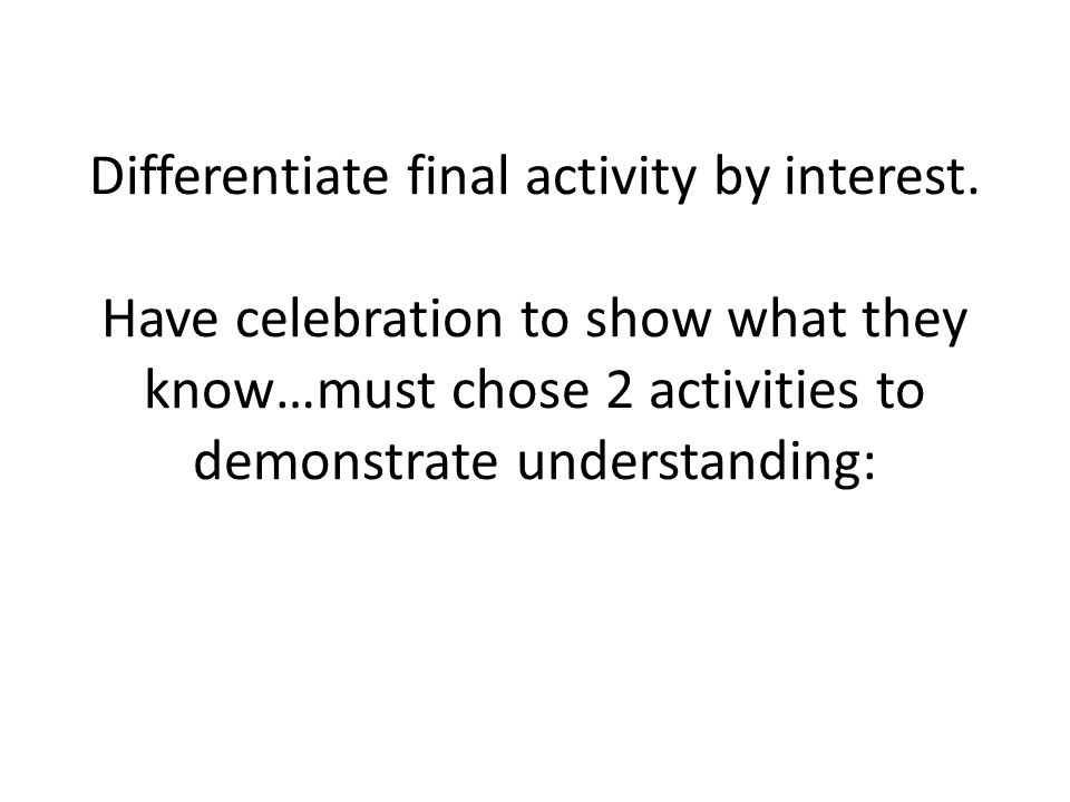Differentiate final activity by interest.