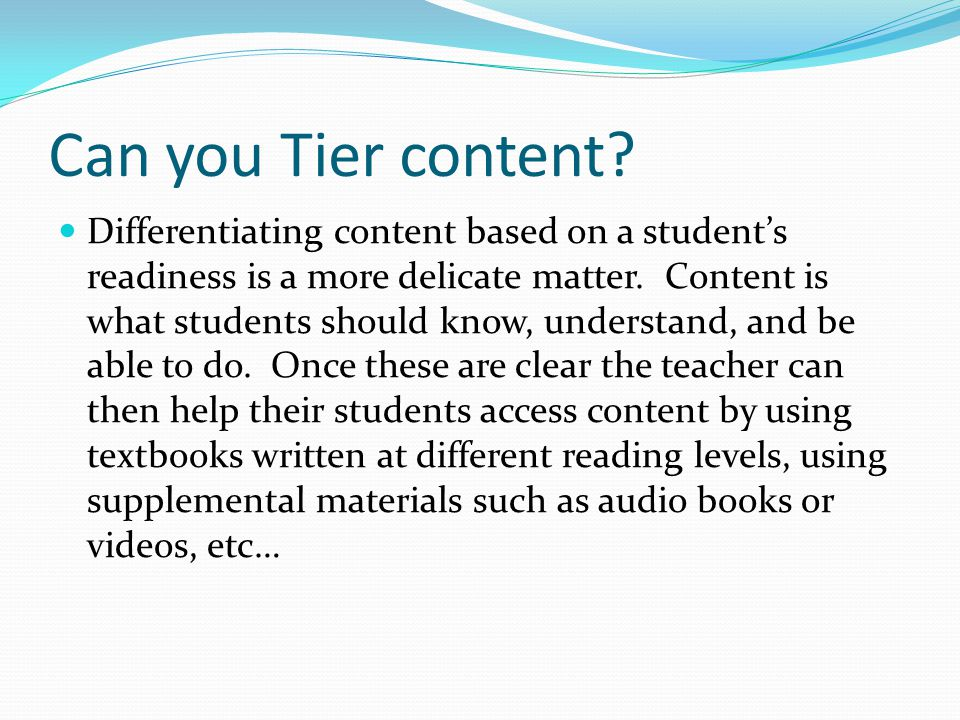 Can you Tier content.