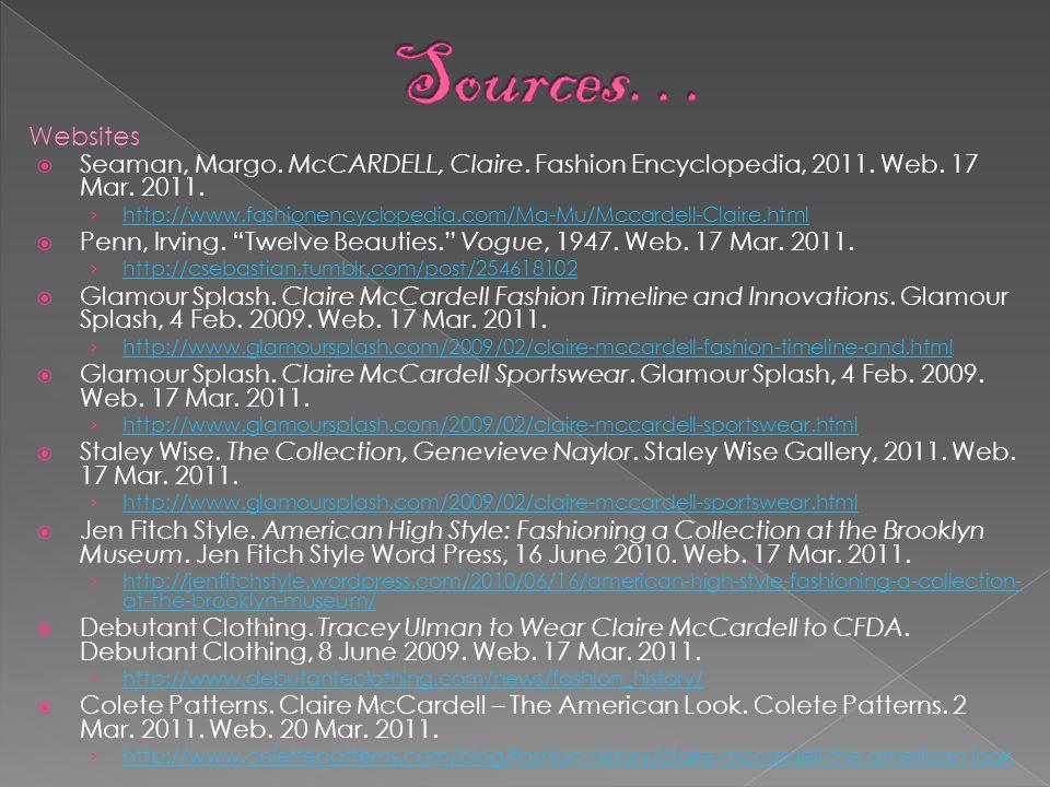  Seaman, Margo.McCARDELL, Claire. Fashion Encyclopedia, 2011.