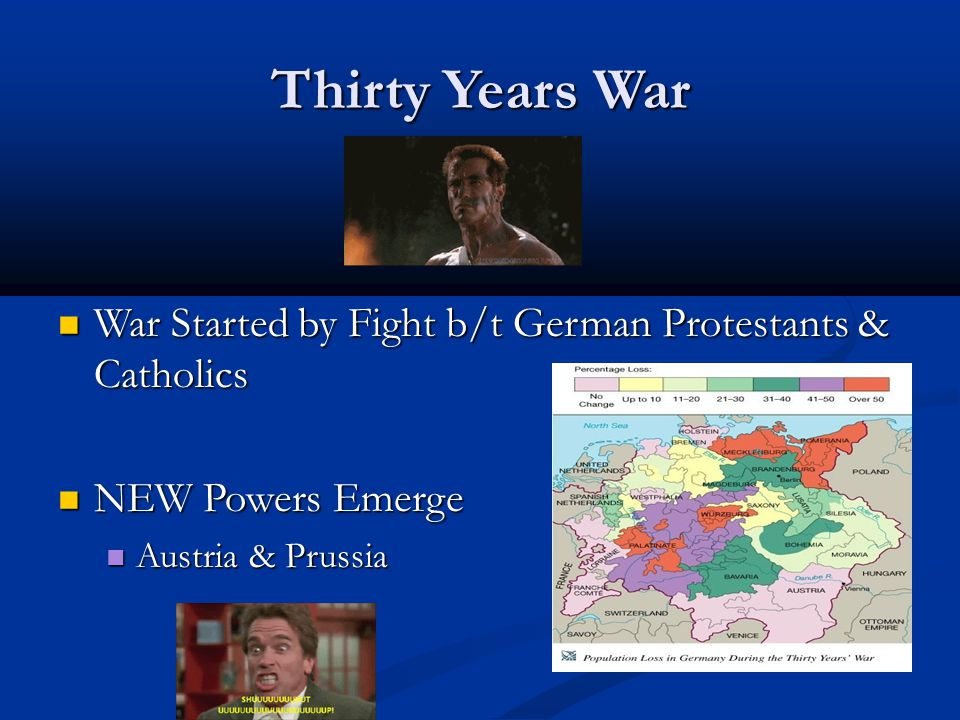 Thirty Years War War Started by Fight b/t German Protestants & Catholics War Started by Fight b/t German Protestants & Catholics NEW Powers Emerge NEW