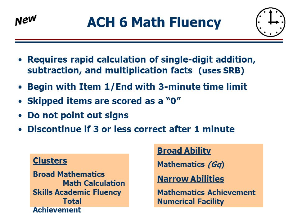 Math Fluency Examiner Tips Do not penalize for poorly formed or reversed numbers.
