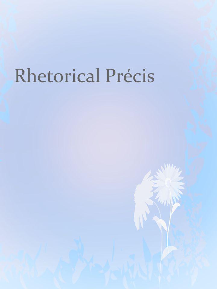 Rhetorical Précis