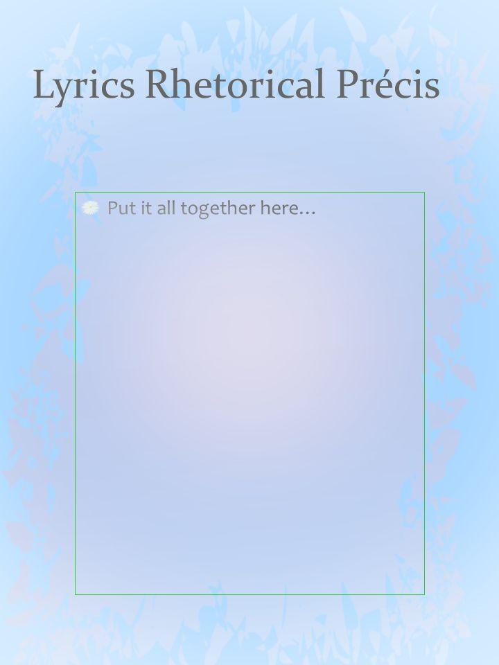 Lyrics Rhetorical Précis